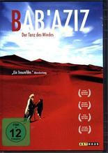 Bab'Aziz, Der Tanz des Windes, 1 DVD (OmU)