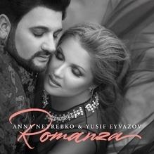 Anna Netrebko & Yusif Eyvazov - Romanza, 1 Audio-CD