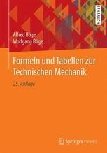 Formeln und Tabellen zur Technischen Mechanik | Böge, Alfred; Böge, Wolfgang