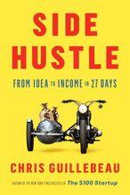 Side Hustle | Guillebeau, Chris