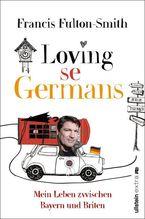 Loving se Germans | Fulton-Smith, Francis