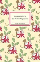 Das Weihnachtsgeschenk   Brown, Palmer