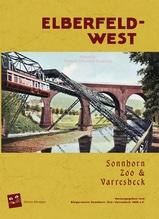 Elberfeld West: Sonnborn, Zoo und Varresbeck