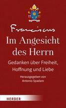 Im Angesicht des Herrn. Bd.1 | Franziskus