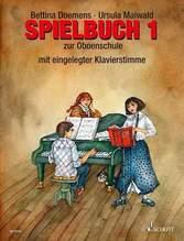 Spielbuch zur Oboenschule, Oboe (mit eingelegter Klavierstimme) oder für 2-3 Oboen | Doemens, Bettina; Maiwald, Ursula