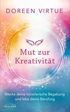 Mut zur Kreativität | Virtue, Doreen