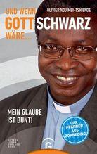 Und wenn Gott schwarz wäre ...   Ndjimbi-Tshiende, Olivier