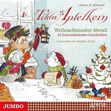 Tilda Apfelkern - Weihnachtszauber überall, 1 Audio-CD   Schmachtl, Andreas H.
