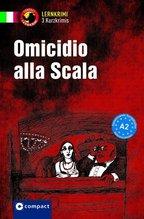 Omicidio alla Scala | De Feo, Enrico; Oddo, Fulvia; Felici Puccetti, Alessandra