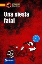 Una siesta fatal | López Toribio, Ana; Montes Vicente, María