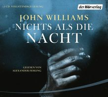 Nichts als die Nacht, 3 Audio-CDs | Williams, John
