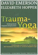 Trauma-Yoga   Emerson, David; Hopper, Elizabeth