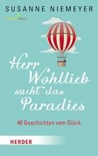 Herr Wohllieb sucht das Paradies | Niemeyer, Susanne
