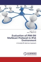Evaluation of PIM-SM Multicast Protocol in IPv6 Environment | Shihab, Saif S.; Mohammed, Imad J.