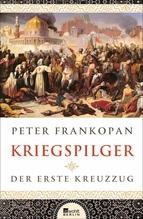 Kriegspilger   Frankopan, Peter