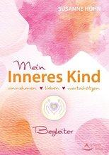 Mein Inneres-Kind - Begleiter | Hühn, Susanne