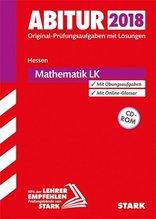 Abitur 2018 - Hessen - Mathematik LK, mit CD-ROM