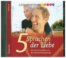 Die fünf Sprachen der Liebe, 1 Audio-CD | Chapman, Gary