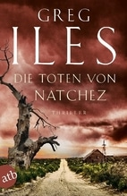 Die Toten von Natchez   Iles, Greg