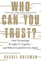 Who Can You Trust? | Botsman, Rachel