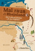 Mal raus aus dem Rheinland   Meier, Bernd F.