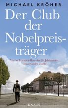 Der Club der Nobelpreisträger | Kröher, Michael