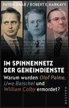 Im Spinnennetz der Geheimdienste | Baab, Patrik; Harkavy, Robert E.