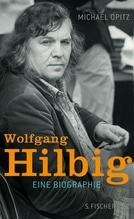 Wolfgang Hilbig | Opitz, Michael