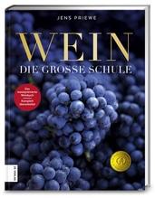 Wein - Die große Schule   Priewe, Jens