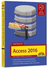 Jetzt lerne ich Access 2016 | Schwarz, Hans Jürgen; Nahlig, Ingo