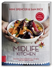 Midlife Kitchen | Spencer, Mimi; Rice, Sam