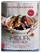 Midlife Kitchen   Spencer, Mimi; Rice, Sam