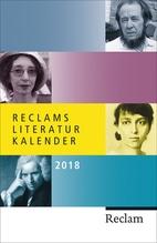 Reclams Literatur-Kalender 2018