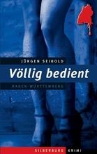 Völlig bedient   Seibold, Jürgen