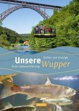 Unsere Wupper | Krosigk, Esther von