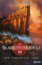 Die Blausteinkriege - Der verborgene Turm | Orgel, T. S.