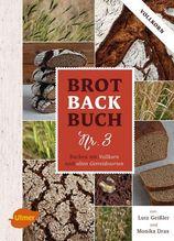 Brotbackbuch Nr. 3   Geißler, Lutz; Drax, Monika