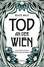 Tod an der Wien | Maly, Beate