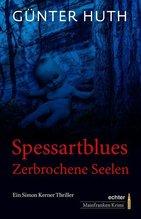 Spessartblues | Huth, Günter