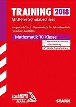 Training Mittlerer Schulabschluss 2018 - Hauptschule Typ B / Gesamtschule EK / Sekundarschule Nordrhein-Westfalen - Mathematik