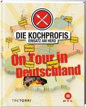 Die Kochprofis - Einsatz am Herd - On Tour in Deutschland. Bd.5