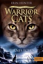 Warrior Cats - Zeichen der Sterne. Fernes Echo | Hunter, Erin