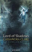 Die Dunklen Mächte - Lord of Shadows | Clare, Cassandra