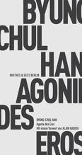 Agonie des Eros | Han, Byung-Chul