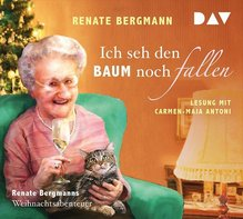 Ich seh den Baum noch fallen. Renate Bergmanns Weihnachtsabenteuer, 1 Audio-CD   Bergmann, Renate