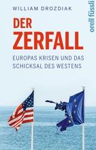 Der Zerfall | Drozdiak, Wiliam