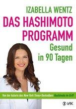 Das Hashimoto-Programm | Wentz, Izabella