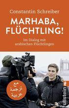 Marhaba, Flüchtling! | Schreiber, Constantin
