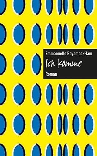 Ich komme | Bayamack-Tam, Emmanuelle