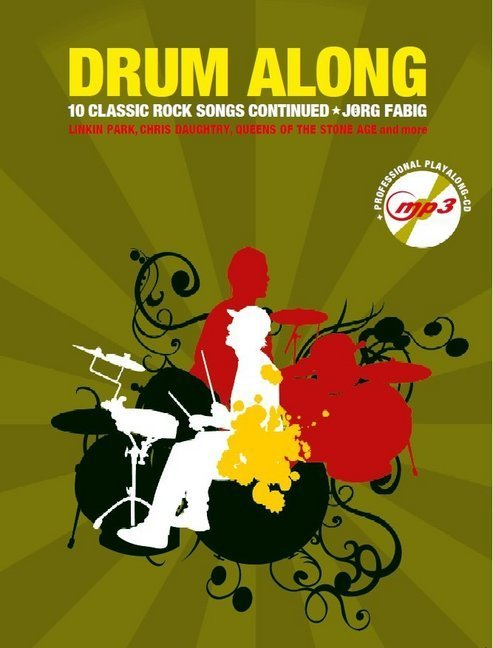 Drum Along - 10 Classic Rock Songs Continued, m. MP3-CD | Fabig, Jörg